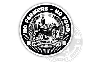 NO FARMERS NO FOOD - #TROTSOPDEBOER - FULL PRINT STICKER