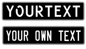 LICENSE PLATE BLACK / WHITE OWN TEXT