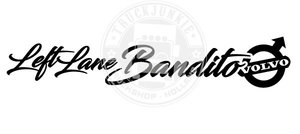 VOLVO - LEFT LANE BANDITO - STICKER