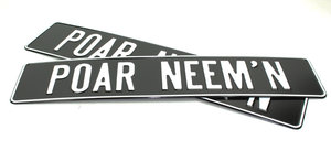POAR NEEM'N - LICENSE PLATE - BLACK WITH WHITE PRINT